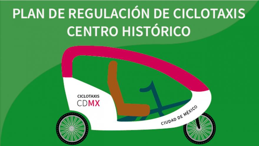 Consulta el plan de regulación de ciclotaxis para el Centro Histórico y su cronograma