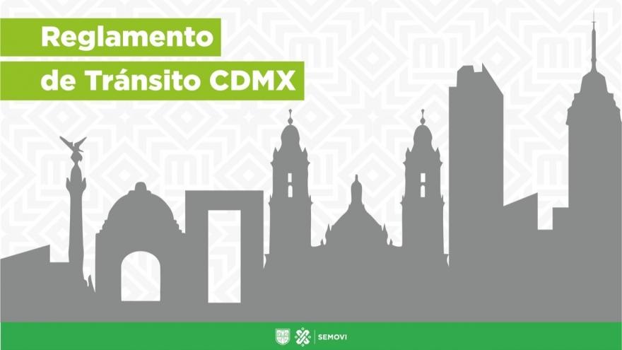 ¡Consulta el Reglamento de Tránsito de la Ciudad de México!