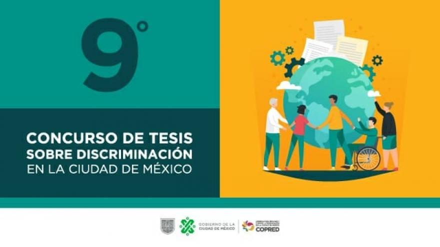9º Edición del Concurso de Tesis sobre Discriminación en la CDMX