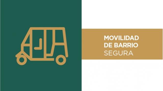 Movilidad de Barrio Segura