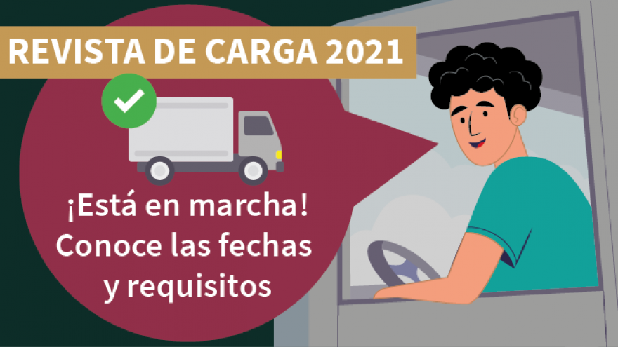 Revista de Carga 2021 ¡Consulta los detalles!